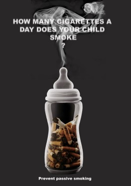 Passive Smoking  https://www.pinterest.com/elliemayholdswo/passive-smoking-campaign/
